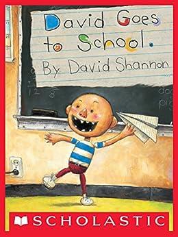 David Goes to School (David Books [Shannon]) by [David Shannon]