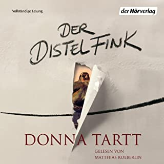 Der Distelfink                   By:                                                                                                                                 Donna Tartt                               Narrated by:                                                                                                                                 Matthias Koeberlin                      Length: 33 hrs and 26 mins     Not rated yet     Overall 0.0