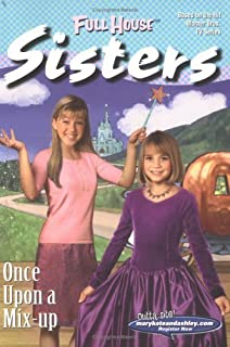 Once Upon a Mix-Up (Full House Sisters) Paperback May 22, 2001
