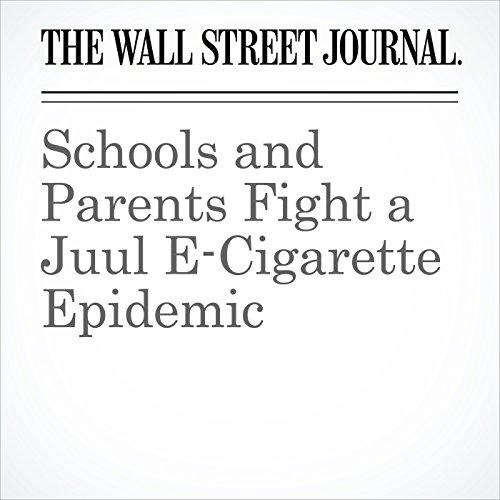 Schools and Parents Fight a Juul E-Cigarette Epidemic copertina