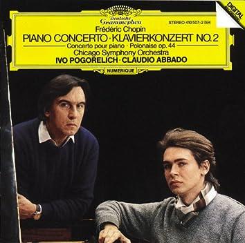 Chopin: Piano Concerto No.2; Polonaise Op.44