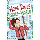 Hope Jones Saves the World: 1 (Hope Jones Save The World)