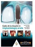 Codes de la Réussite en Implantologie Orale