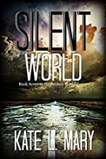 Silent World (Broken World Book 7)