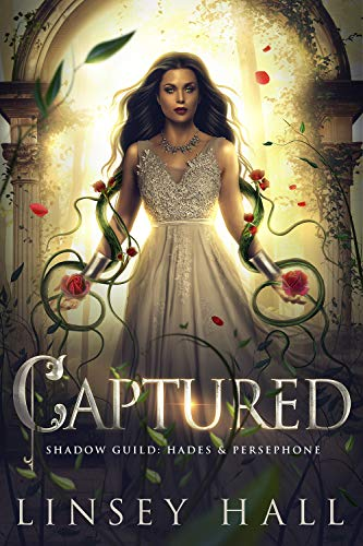Captured (The Shadow Guild: Hades & Persephone Book 3)