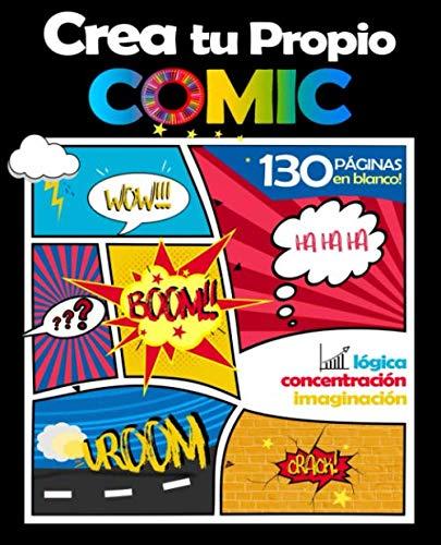 Crea Tu Propio Comic: 100 Páginas en Blanco: para Niños, Adolescentes y Adultos