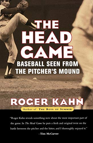 The Head Game: Baseball Seen from the Pitcher's Mound (Harvest Book)