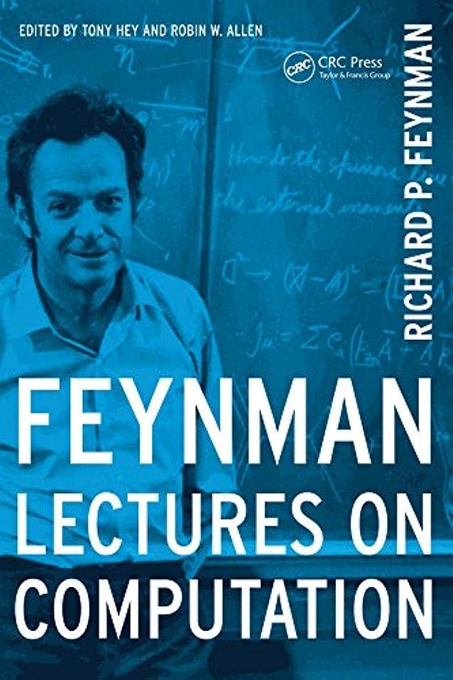 チューインガムそのようなファウルFeynman Lectures On Computation (Frontiers in Physics) (English Edition)