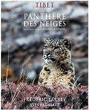 Tibet en harmonie avec la panthère des neiges / in Harmony with the snow leopard (Ouvrages nationaux grand public) (Englis...