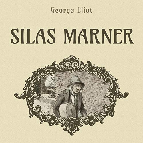 Silas Marner Audiobook By George Eliot cover art