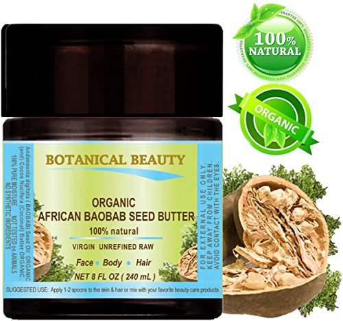 ORGANIC BAOBAB OIL - BUTTER. 100% Natural - RAW -VIRGIN - UNREFINED. For Skin, Hair, Lip and Nail Care. 8 Fl. oz. - 240 ml.