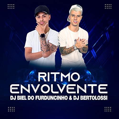 DJ Biel do Furduncinho & DJ Bertolossi
