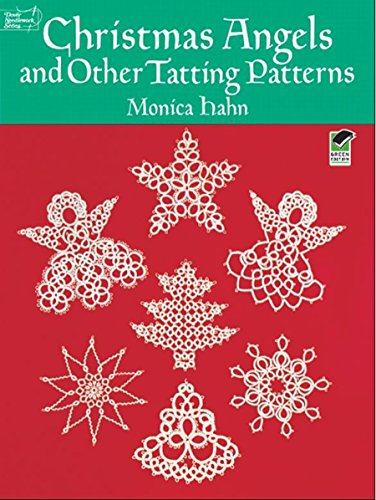 Christmas Angels and Other Tatting Patterns (Dover Knitting, Crochet, Tatting, Lace) (English Edition)