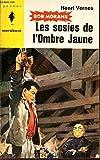 Bob Morane - La revanche de l'Ombre Jaune