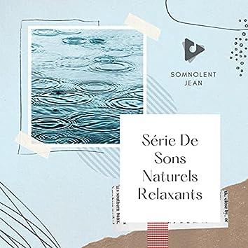 Série De Sons Naturels Relaxants