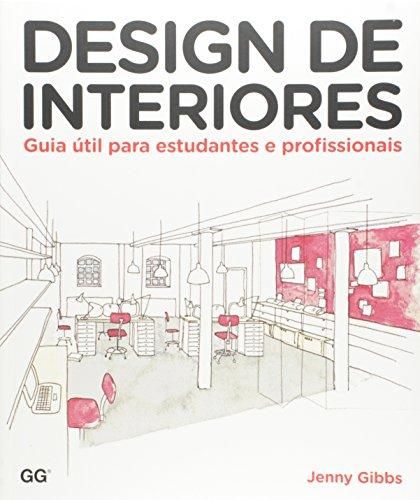 Design de interiores: Guia útil para estudantes e profissionais