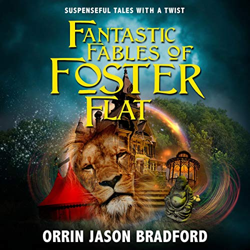 Fantastic Fables of Foster Flat: Volume 1 audiobook cover art