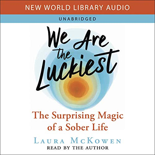 We Are the Luckiest Audiobook By Laura McKowen cover art