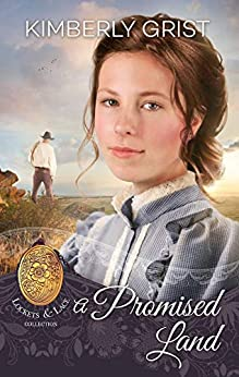 A Promised Land (Lockets and Lace Book 16) by [Kimberly Grist, Sweet Americana]
