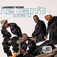 He Can't Love U / What You Tryin to Do by Jagged Edge