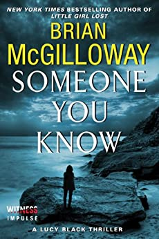 Someone You Know: A Lucy Black Thriller (Lucy Black Thrillers Book 2) by [Brian McGilloway]
