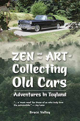 Zen and the Art of Collecting Old Cars: Adventures in Toyland