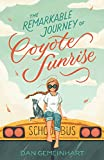 The cover of The Remarkable Journey of Coyote Sunrise