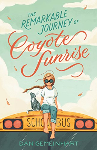 Product Image of the The Remarkable Journey of Coyote Sunrise