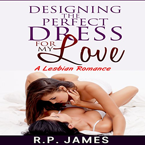Designing the Perfect Dress for My Love audiobook cover art
