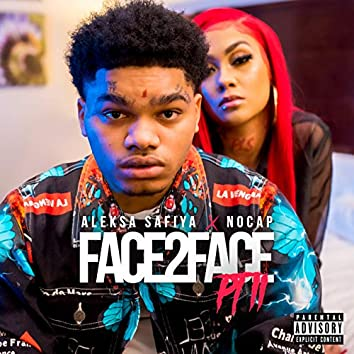 Face 2 Face Pt. 2