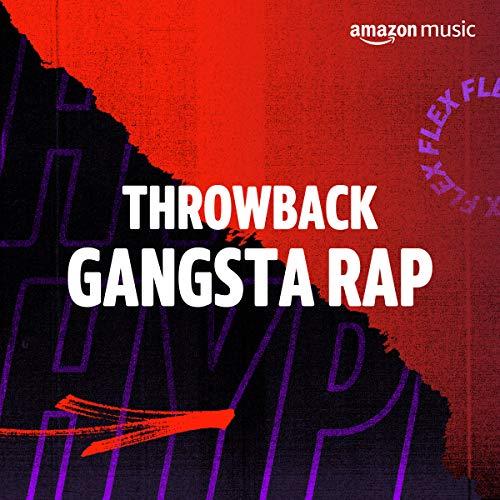 Throwback Gangsta Rap