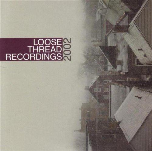Loose Thread 2002 Sampler