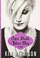 Once Dead, Twice Shy (Madison Avery)