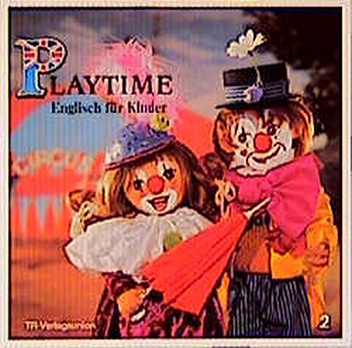 Playtime - Englisch für Kinder / Folge 1-30: Playtime, Englisch für Kinder, Bd.2