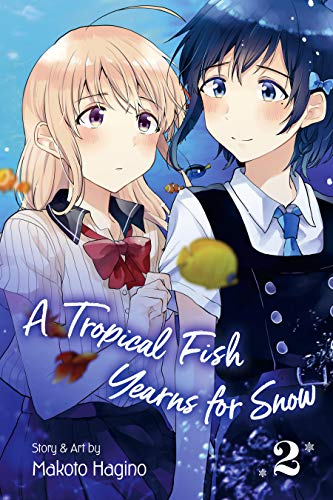 A Tropical Fish Yearns for Snow, Vol. 2 (English Edition)