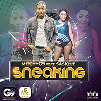 Sneaking (feat. Sasique)