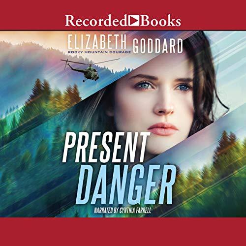 Present Danger Audiobook By Elizabeth Goddard cover art
