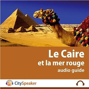 Le Caire et la Mer Rouge - Audio Guide CitySpeaker