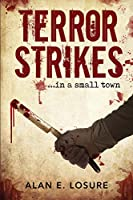 Terror Strikes...in a small town