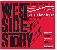 West Side Story (Edition Radio Classique)