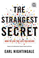 The Strangest Secret: How to Live the Life You Desire (Ignite Reads) (English Edition) eBook Kindle