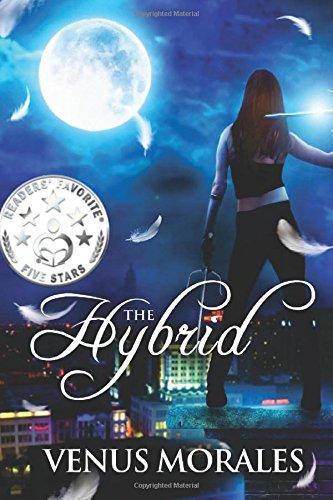Book: The Hybrid (The Hybrid Series Book 1) by Venus Morales