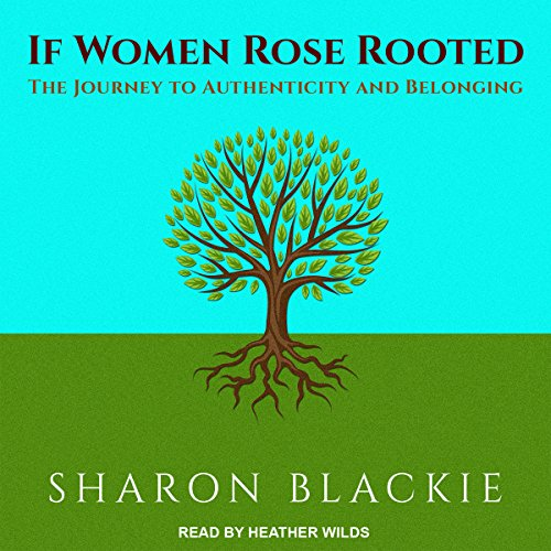 If Women Rose Rooted audiobook cover art