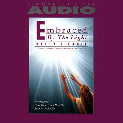 Embraced by the Light audiobook cover art