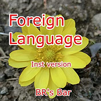 Foreign Language (Inst version)