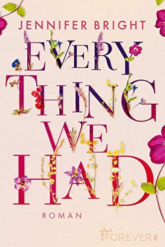 Buchseite und Rezensionen zu 'Everything We Had: Roman' von Jennifer Bright