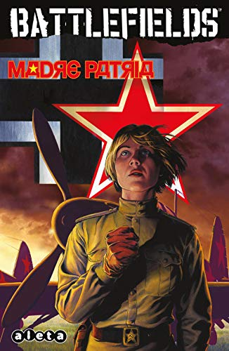 Battlefields 6 Madree Patria: Madre Patria