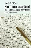 Sin trama y sin final: 99 consejos para escritores: LXXVI (Clásica)