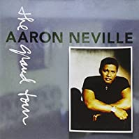 The Grand Tour by Neville Aaron (1993-04-20)