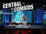 Central de Cómicos Season 6